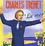 Songtexte von Charles Trenet - La Mer