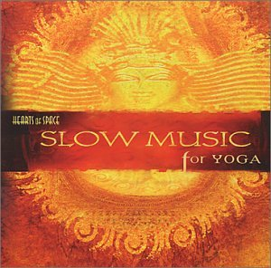 Slow Music for Yoga [Import anglais]