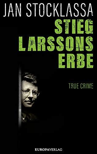 Buchseite und Rezensionen zu 'Stieg Larssons Erbe' von Jan Stocklassa