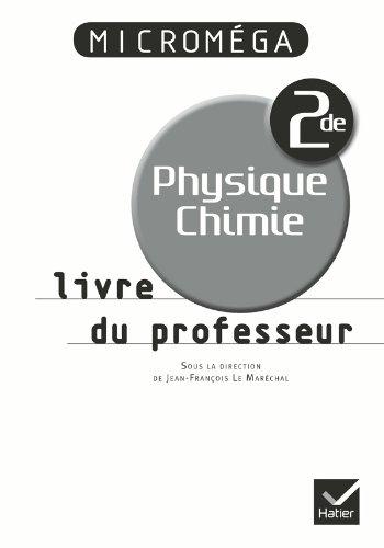 Micromga Physique-Chimie 2de d. 2010 - Livre du professeur