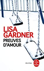Preuves d'amour de Lisa Gardner