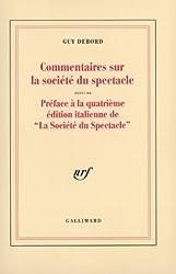 Commentaires sur la société du spectacle (1988) / Préface à la quatrième édition italienne de