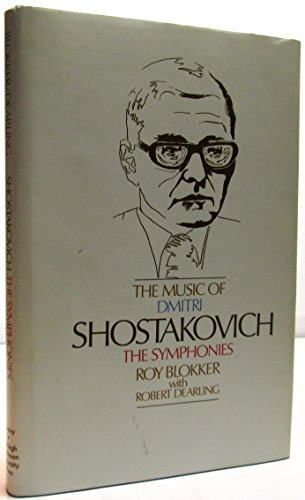 The Music of Dmitri Shostakovich: The Symphonies (The great composers series)