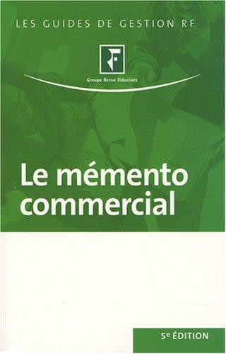 Le mémento commercial par Revue fiduciaire