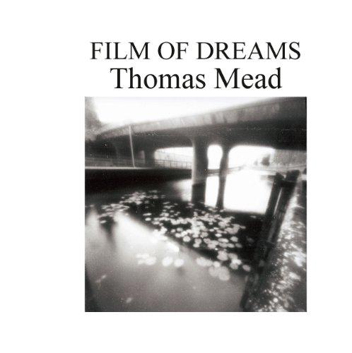 Film of Dream par Thomas Mead