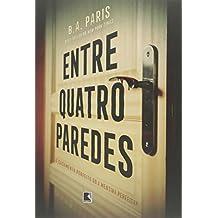 Entre Quatro Paredes (Em Portugues do Brasil)