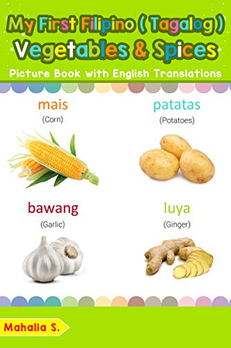 My First Filipino Tagalog Vegetables Spices Picture Book