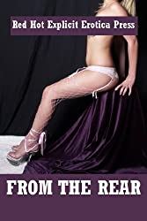 From the Rear: Five First Anal Sex Erotica Stories