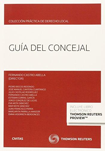 Guía Del Concejal (Monografía) por Fernando Castro Abella