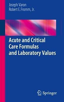 Acute and Critical Care Formulas and Laboratory Values (English Edition) de [Varon, Joseph, Fromm, Jr., Robert E.]