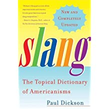 Slang: The Topical Dictionary of Americanisms