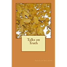 Talks on Truth by Charles Fillmore (2011-06-02)