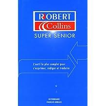 Robert et Collins Super Senior : Tome 1, Français-anglais