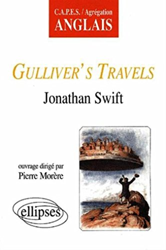 Etude sur Gulliver's Travels de Jonathan Swift