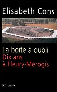 Dix années à Fleury-Mérogis par Élisabeth Cons