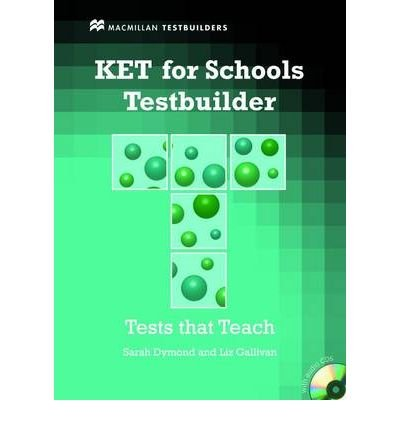 [(KET for Schools Testbuilder: Student's Book & CD)] [Author: Sarah Dymond] published on (January, 2011)