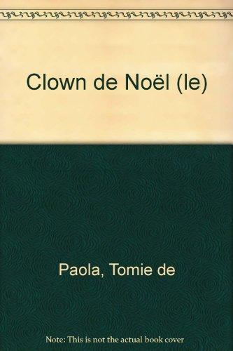CLIC. Le clown de Noël