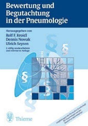 Bewertung und Begutachtung in der Pneumologie: Empfehlungen der Deutschen Gesellschaft für Pneumologie und der Deutschen Atemwegsliga