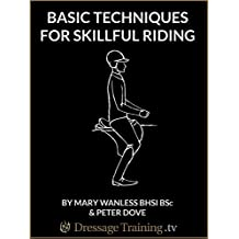 Basic Techniques For Skillful Riding (English Edition)