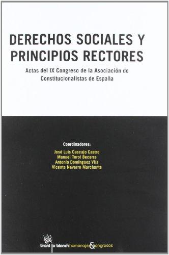 Derechos Sociales y Principios Rectores Actas del IX Congreso de la Asociación de Constitucionalistas de España