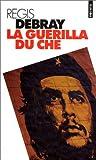 La Guérilla du Che - Seuil - 17/01/1996