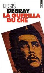 La Guérilla du Che de Régis Debray
