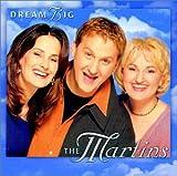 Songtexte von The Martins - Dream Big
