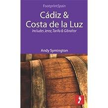 Cádiz & Costa de la Luz: Includes Jerez, Tarifa & Gibraltar