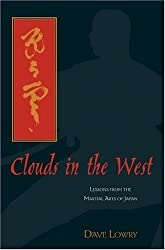 Clouds in the West: Lessons From the Martial Arts of Japan