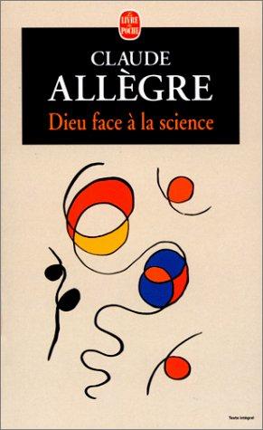 Dieu face à la science par Claude Allègre