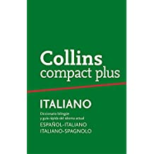 Diccionario Compact Plus Italiano (Compact Plus): Diccionario bilingüe y gramática Español-Italiano | Italiano-Spagnolo