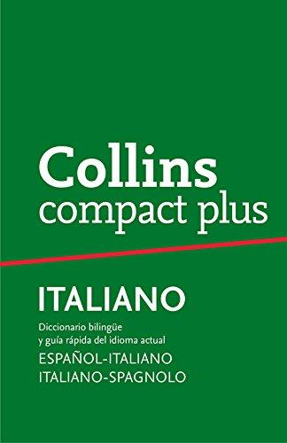 Diccionario Compact Plus Italiano (Compact Plus): Diccionario bilingüe y gramática Español-Italiano Italiano-Spagnolo