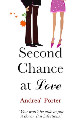 Second Chance at Love (Love Is All We're After Book 1) eBook