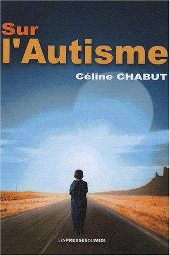 SUR LAUTISME par Céline Chabut