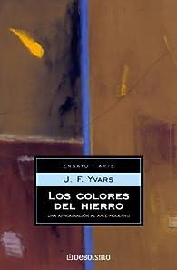 Los colores del hierro par  J F YVARS