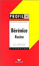 Profil d'une oeuvre : Bérénice, Racine
