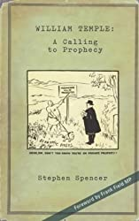 William Temple: A Calling to Prophecy