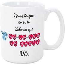 Taza para enamorados - No sé lo que ví en ti, solo sé que no lo veo en nadie más - 350 ml - Tazas con frases de regalo para novios / novias