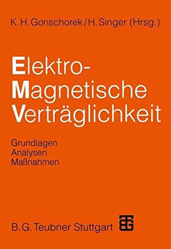 Elektromagnetische Verträglichkeit: Grundlagen, Analysen, Maßnahmen