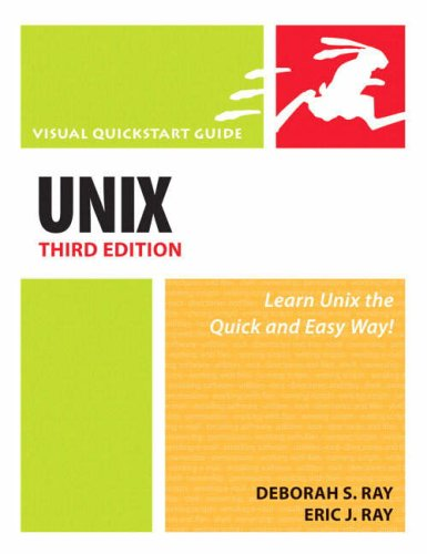 UNIX, Third Edition: Visual QuickStart Guide (Visual QuickStart Guides)