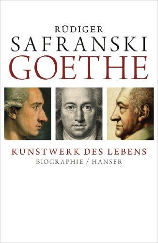 Goethe - Kunstwerk des Lebens: Biografie (', Kunstwerk)