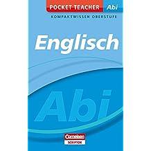 Pocket Teacher Abi Englisch: Kompaktwissen Oberstufe (Cornelsen Scriptor - Pocket Teacher)
