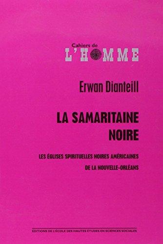 la-samaritaine-noire-les-eglises-americaines-noires-de-la-nouvelle-orleans-1-dvd