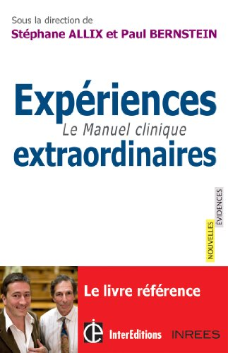 Expriences extraordinaires - Le Manuel clinique