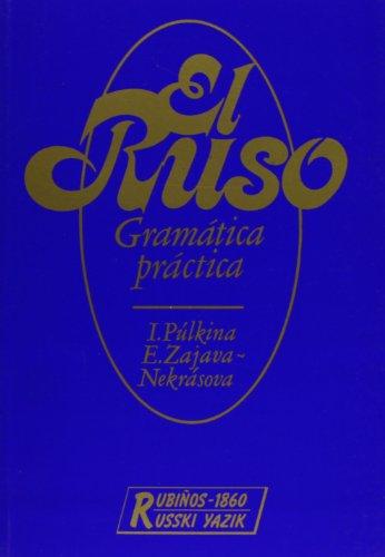 Ruso, El - Gramatica Practica (Fondos Distribuidos) por I. Pulkina