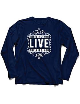 lepni.me Camiseta de Manga Larga Para Hombre AME La Vida Que Vives - Vive La Vida Que AMAS - Citas Inspiradoras...