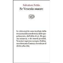 Se Venezia muore (Vele Vol. 98) (Italian Edition)