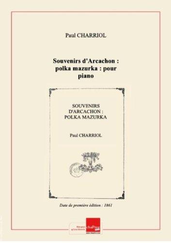 souvenirs-darcachon-polka-mazurka-pour-piano-par-paul-charriol-ill-par-donjean-date-dedition-1861