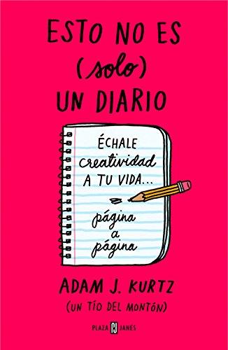 Portada del libro Esto no es (solo) un diario, en rojo: Échale creatividad a tu vida... página a página (OBRAS DIVERSAS)