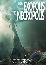 From Exopolis To Necropolis (Necromorphosis Trilogy Book 2)